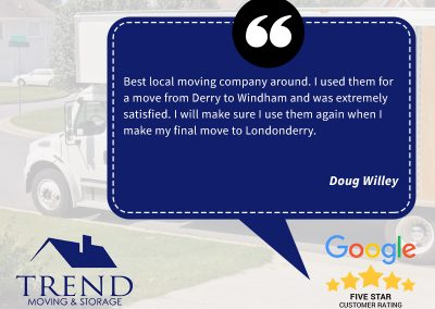 Here's a review from Doug Willey, describing his experience with our NH Moving Company. Doug was looking for moving services in Derry and Windham NH, and will soon be using our services to move to Londonderry.